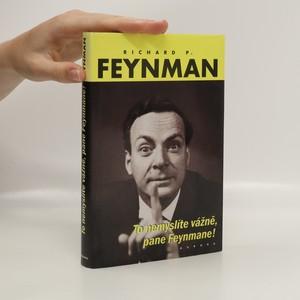 náhled knihy - To nemyslíte vážně, pane Feynmane!
