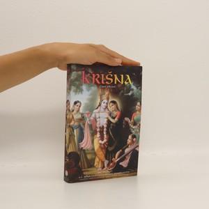 náhled knihy - Krišna : nejvyšší osobnost božství : souhrnná studie desátého zpěvu Śrimad-Bhagavatamu od Šríly Vjásadévy. Část první