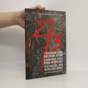 náhled knihy - IV Międzynarodowe Biennale Plakatu Społeczno-Politycznego = IV. Internationale Biennale des Sozial-Politischen Plakats = 4th International Socio-Political Poster Biennale