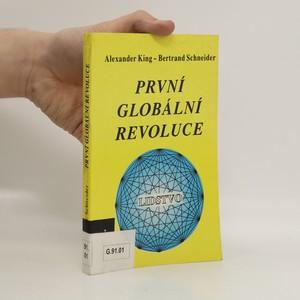 náhled knihy - První globální revoluce. Svět na prahu nového tisíciletí