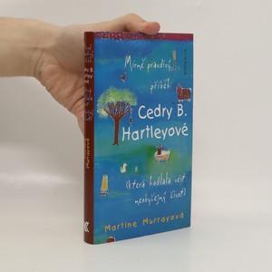 náhled knihy - Mírně pravdivý příběh Cedry B. Hartleyové