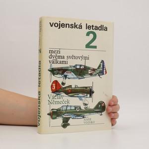 náhled knihy - Vojenská letadla. Mezi dvěma světovými válkami 2. díl