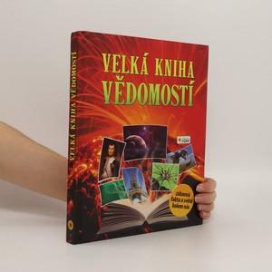 náhled knihy - Velká kniha vědomostí