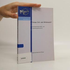 náhled knihy - Europa: Zivil- oder Militärmacht?