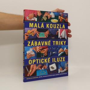 náhled knihy - Malá kouzla, zábavné triky, optické iluze. Více než 100 originálních triků a kouzel krok za krokem