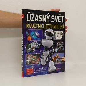 náhled knihy - Úžasný svět moderních technologií