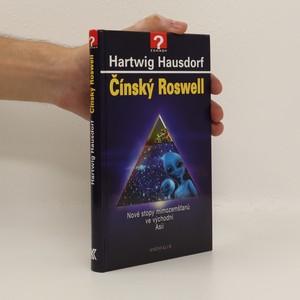 náhled knihy - Čínský Roswell : nové stopy mimozemšťanů ve východní Asii