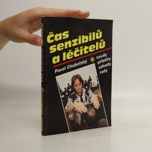 náhled knihy - Čas senzibilů a léčitelů : osudy, příběhy, záhady, rady