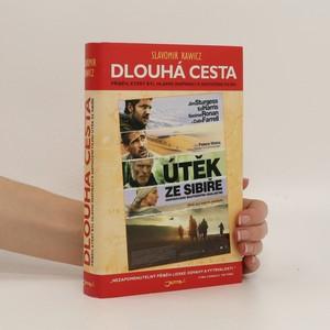 náhled knihy - Dlouhá cesta : skutečný příběh strastiplné pouti za svobodou