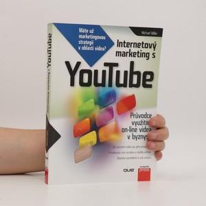 náhled knihy - Internetový marketing s YouTube. Průvodce využitím on-line videa v byznysu