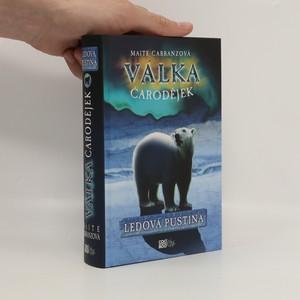 náhled knihy - Ledová pustina. Válka čarodějek