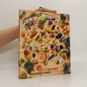 náhled knihy - Kuchařská kniha Chefparade. Škola vaření
