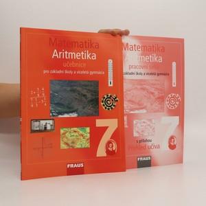 náhled knihy - Matematika 7. ročník : Aritmetika (učebnice + pracovní sešit)