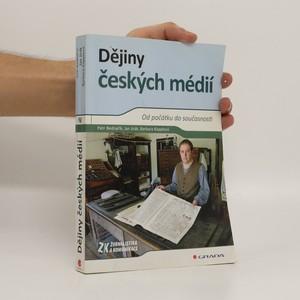 náhled knihy - Dějiny českých médií : od počátku do současnosti