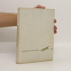 náhled knihy - Civilní letadla. 1. Vzducholodě a dopravní letouny s pístovými motory