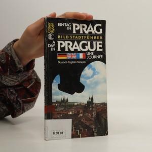 náhled knihy - Ein Tag in Prag : Bild Stadtführer = A day in Prague = Une Journée a Prague