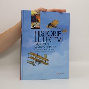 náhled knihy - Historie letectví. Průkopníci světové aviatiky od antiky do r. 1914