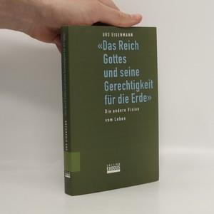 náhled knihy - Das Reich Gottes und seine Gerechtigkeit für die Erde