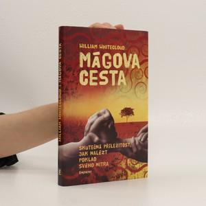 náhled knihy - Mágova cesta : Skutečná příležitost, jak nalézt poklad svého nitra
