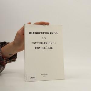 náhled knihy - Hlubockého úvod do psychiatrickej romológie. Pomocka k diagnostickej tvorbe psychiatrov a psychológov