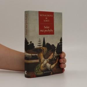 náhled knihy - Salaì má pochyby : o pátrání malíře pana Lionarda, svého mistra a adoptivního otce