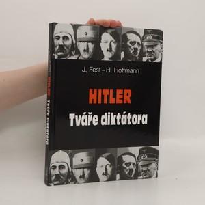 náhled knihy - Hitler : tváře diktátora