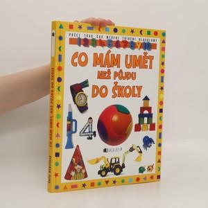 náhled knihy - Co mám umět než půjdu do školy.