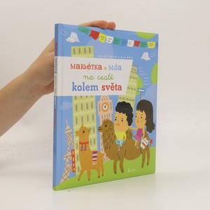 náhled knihy - Markétka a Míša na cestě kolem světa
