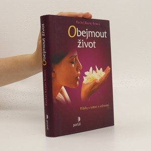 náhled knihy - Obejmout život : příběhy o nemoci a uzdravení