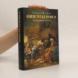 náhled knihy - Orientalismus : západní koncepce Orientu