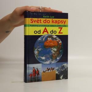 náhled knihy - Svět do kapsy : podrobný průvodce po státech celého světa od A do Z