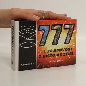 náhled knihy - 777+1 zajímavost z historie Země : neobvyklá encyklopedie, aneb, Vzhůru do minulosti