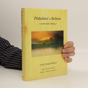náhled knihy - Přátelství s Bohem : neobvyklý dialog