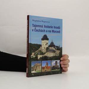náhled knihy - Tajemná historie hradů v Čechách a na Moravě