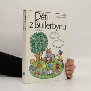 náhled knihy - Alla vi barn i Bullerbyn. Česky Děti z Bullerbynu