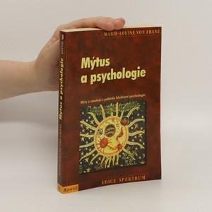 náhled knihy - Mýtus a psychologie : mýty o stvoření z pohledu hlubinné psychologie