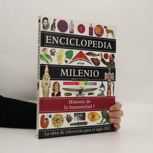 náhled knihy - Enciclopedia Milenio 1: Historia de la humanidad I