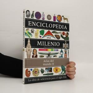 náhled knihy - Enciclopedia Milenio 10: Atlas del Mundo II