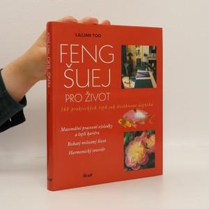 náhled knihy - Feng-šuej pro život : 168 praktických tipů jak dosáhnout úspěchu