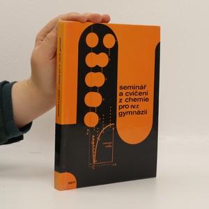 náhled knihy - Seminář a cvičení z chemie pro IV. ročník gymnázií