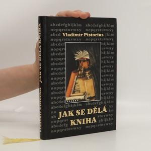 náhled knihy - Jak se dělá kniha : Příručka pro nakladatele