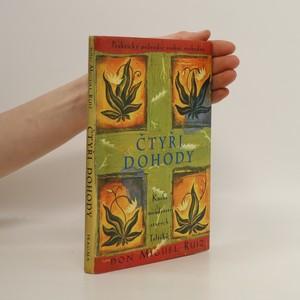 náhled knihy - Čtyři dohody. Kniha moudrosti starých Toltéků