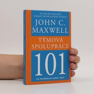 náhled knihy - Týmová spolupráce 101 : co potřebuje každý znát