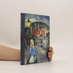 náhled knihy - Zločin na Starém Městě pražském