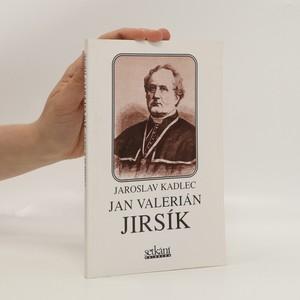 náhled knihy - Jan Valerián Jirsík