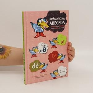 náhled knihy - Krákorčina abeceda. Písmena, slova, básničky, úkoly, obrázky, slovníček