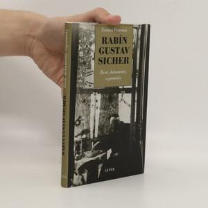 náhled knihy - Rabín Gustav Sicher. Život, dokumenty, vzpomínky