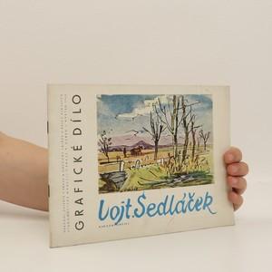 náhled knihy - Grafické dílo Vojtěcha Sedláčka