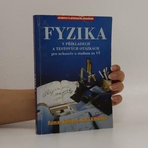 náhled knihy - Fyzika v příkladech a testových otázkách pro uchazeče o studium na VŠ