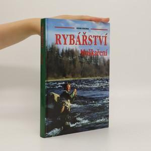 náhled knihy - Rybářství : muškaření